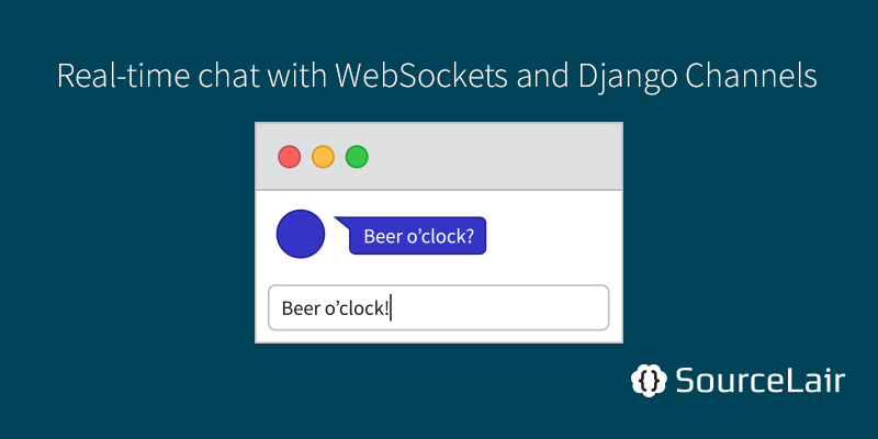 Chatting in real-time with WebSockets and Django Channels