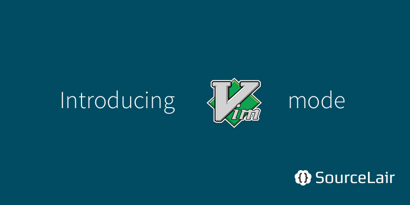 Introducing Vim mode for the editor