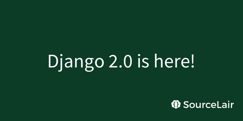 Try Django 2.0 in your browser
